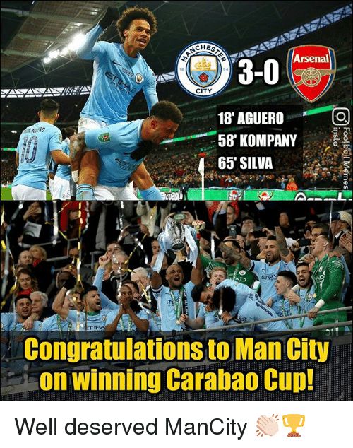 Memes, Congratulations, and 🤖: CHES  3-0  CITY  18' AGUERO  58' KOMPANY  65' SILVA  AD  Congratulations to Man City  on winning Carabao Cup! Well deserved ManCity 👏🏻🏆