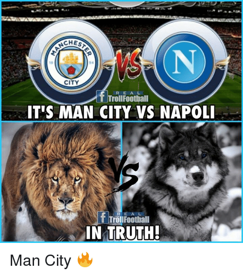 Memes, Truth, and 🤖: CHES  94  CITY  R E A L  T TrollFoothall  ITUS MAN CITY VS NAPOL  REA L  TrollFoothall  ·IN TRUTH Man City 🔥
