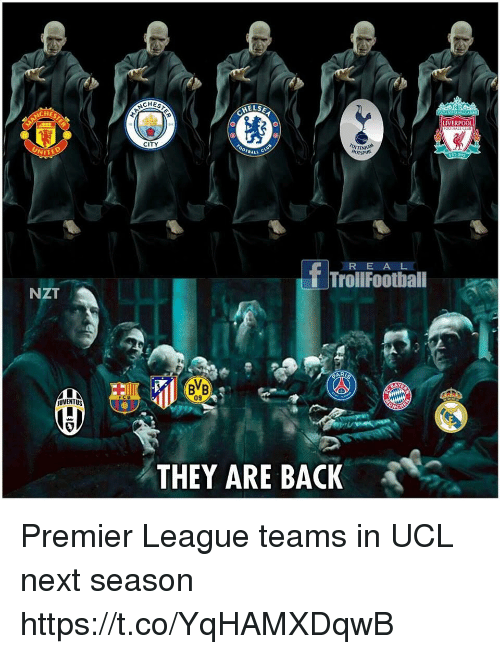 premier-league-teams: CHES  ELSA  LIVERPO0  CITY  NITE  TBALL  EST  TrollFootball  NZT  BB  09  UVENTUS  THEY ARE BACK Premier League teams in UCL next season https://t.co/YqHAMXDqwB