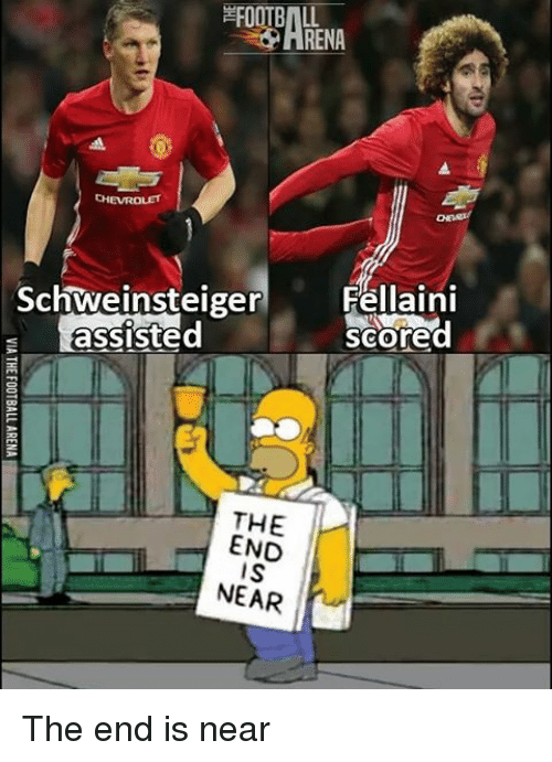 Memes, Chevrolet, and 🤖: CHEVROLET  Schweinsteiger  g assisted  THE  END  IS  NEAR  Fellaini  scored The end is near