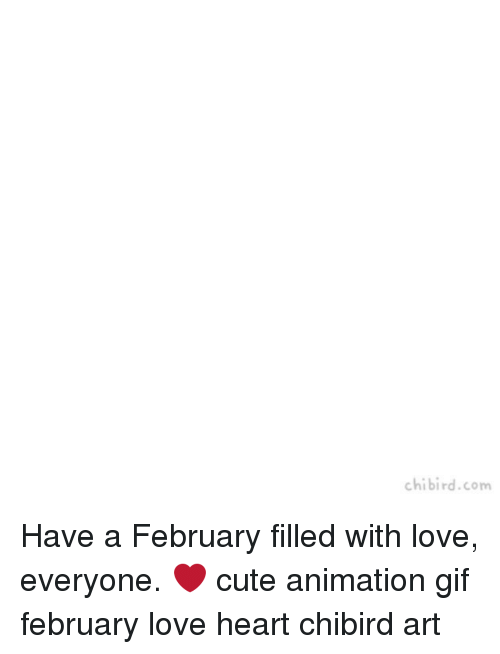 animated gif: chibird.com Have a February filled with love, everyone. ❤️ cute animation gif february love heart chibird art