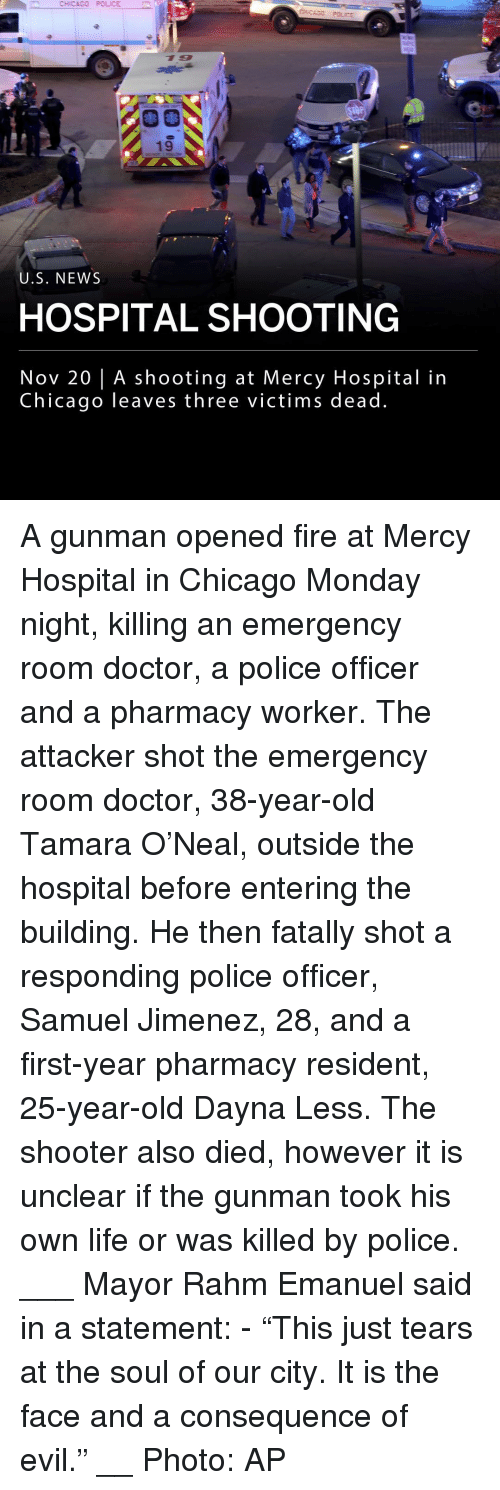"""Gunman: CHICAGO POLICE  19  U.S. NEWS  HOSPITAL SHOOTING  Nov 20 