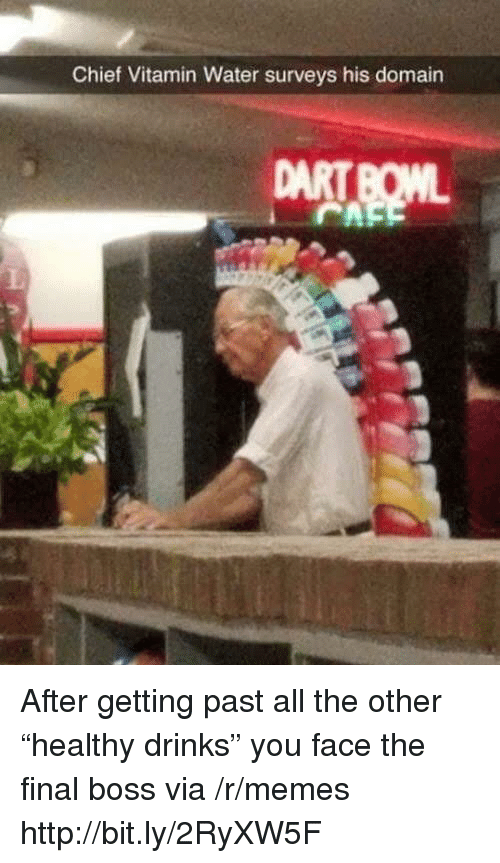 """Final boss: Chief Vitamin Water surveys his domain After getting past all the other """"healthy drinks"""" you face the final boss via /r/memes http://bit.ly/2RyXW5F"""
