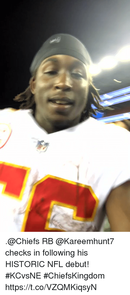 Memes, Nfl, and Chiefs: .@Chiefs RB @Kareemhunt7 checks in following his HISTORIC NFL debut! #KCvsNE #ChiefsKingdom https://t.co/VZQMKiqsyN