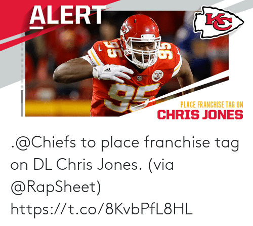 tag: .@Chiefs to place franchise tag on DL Chris Jones. (via @RapSheet) https://t.co/8KvbPfL8HL