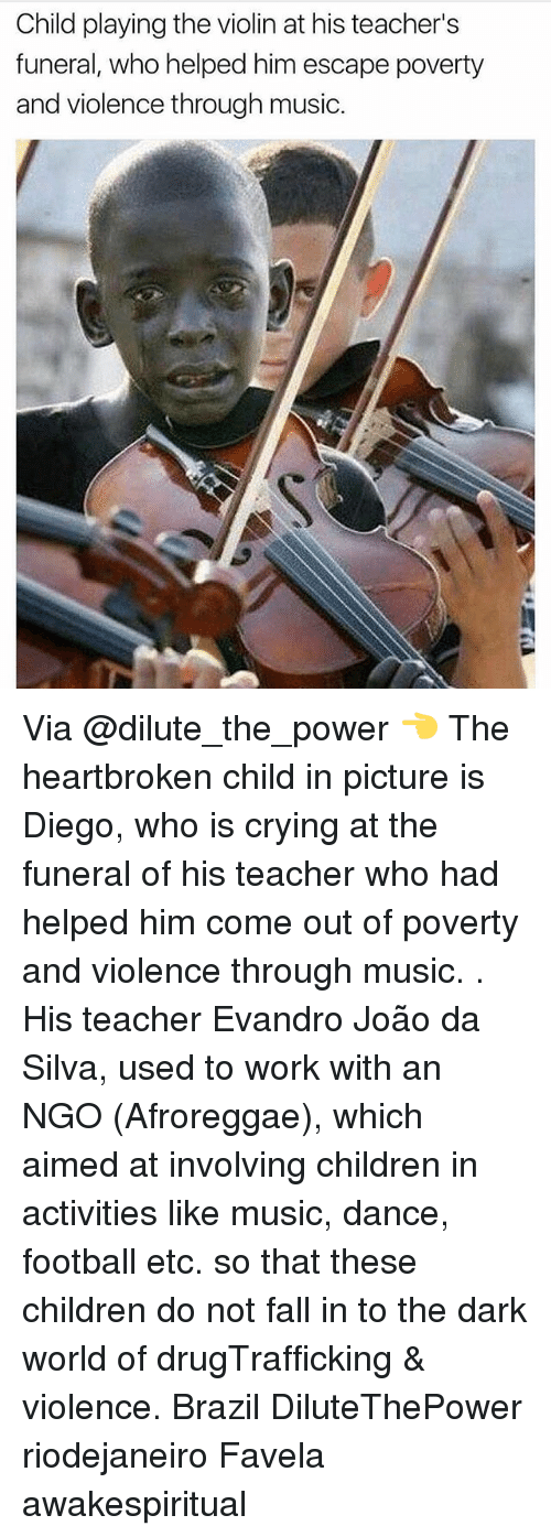 Children, Crying, and Fall: Child playing the violin at his teacher's  funeral, who helped him escape poverty  and violence through music. Via @dilute_the_power 👈 The heartbroken child in picture is Diego, who is crying at the funeral of his teacher who had helped him come out of poverty and violence through music. . His teacher Evandro João da Silva, used to work with an NGO (Afroreggae), which aimed at involving children in activities like music, dance, football etc. so that these children do not fall in to the dark world of drugTrafficking & violence. Brazil DiluteThePower riodejaneiro Favela awakespiritual