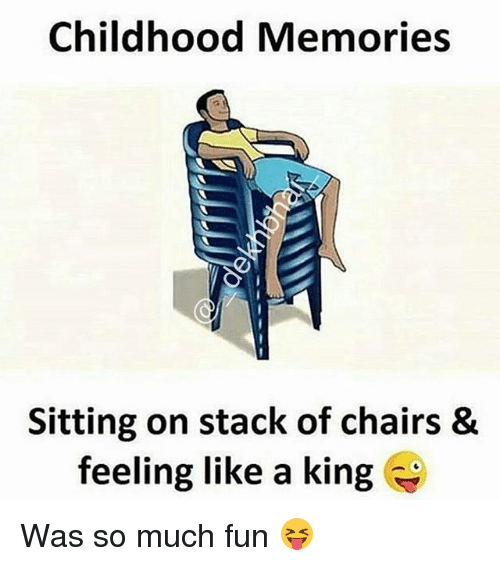 Dekh Bhai: Childhood Memories  Sitting on stack of chairs &  feeling like a king Was so much fun 😝