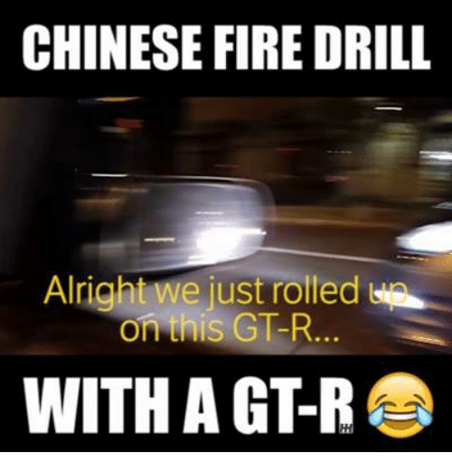 Cars, Gt-R, and Drilling: CHINESE FIRE DRILL  on this GT-R  WITH A GT-R