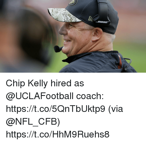 Chip Kelly: Chip Kelly hired as @UCLAFootball coach: https://t.co/5QnTbUktp9 (via @NFL_CFB) https://t.co/HhM9Ruehs8