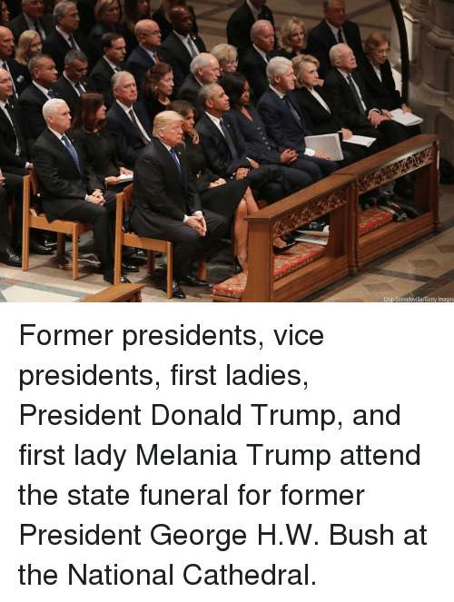 Melania Trump: Chip Somodevilla/Getty Images Former presidents, vice presidents, first ladies, President Donald Trump, and first lady Melania Trump attend the state funeral for former President George H.W. Bush at the National Cathedral.