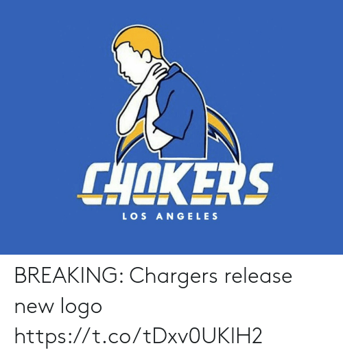 Los Angeles: CHOKERS  LOS ANGELES BREAKING: Chargers release new logo https://t.co/tDxv0UKlH2