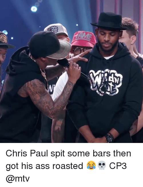 Ass, Chris Paul, and Memes: Chris Paul spit some bars then got his ass roasted 😂💀 CP3 @mtv