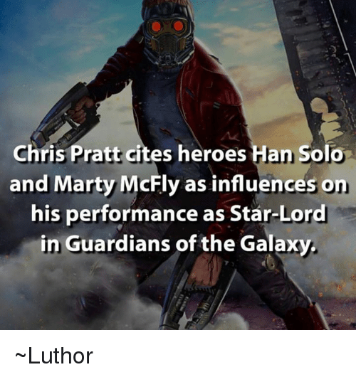 On his performance as star lord in guardians of the galaxy luthor