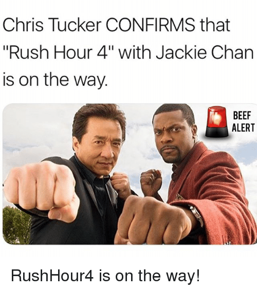 Chris Tucker CONFIRMS That Rush Hour 4 With Jackie Chan Is ...