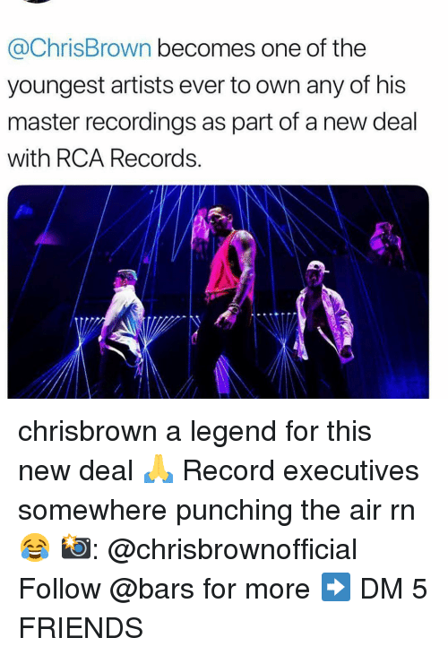rca: @ChrisBrown becomes one of the  youngest artists ever to own any of his  master recordings as part of a new deal  with RCA Records chrisbrown a legend for this new deal 🙏 Record executives somewhere punching the air rn 😂 📸: @chrisbrownofficial Follow @bars for more ➡️ DM 5 FRIENDS