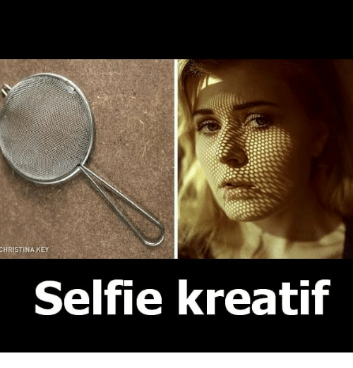Selfie, Indonesian (Language), and Key: CHRISTINA KEY  Selfie kreatif