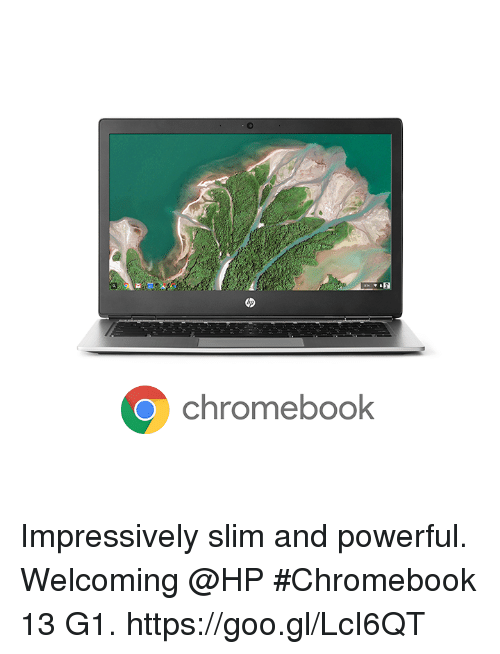 chromebook: Chromebook  o Impressively slim and powerful. Welcoming @HP #Chromebook 13 G1. https://goo.gl/LcI6QT