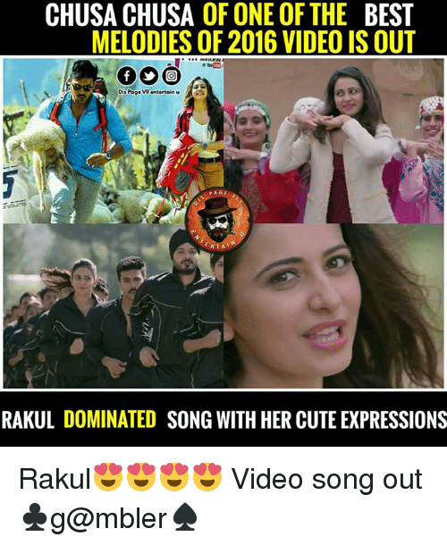 video songs: CHUSACHUSA OF ONE OF THE BEST  MELODIES OF 2016 VIDEO IS OUT  Dis Page entertain u  A  PAG  RTA  RAKUL DOMINATED SONG WITH HER CUTE EXPRESSIONS Rakul😍😍😍😍 Video song out ♣g@mbler♠