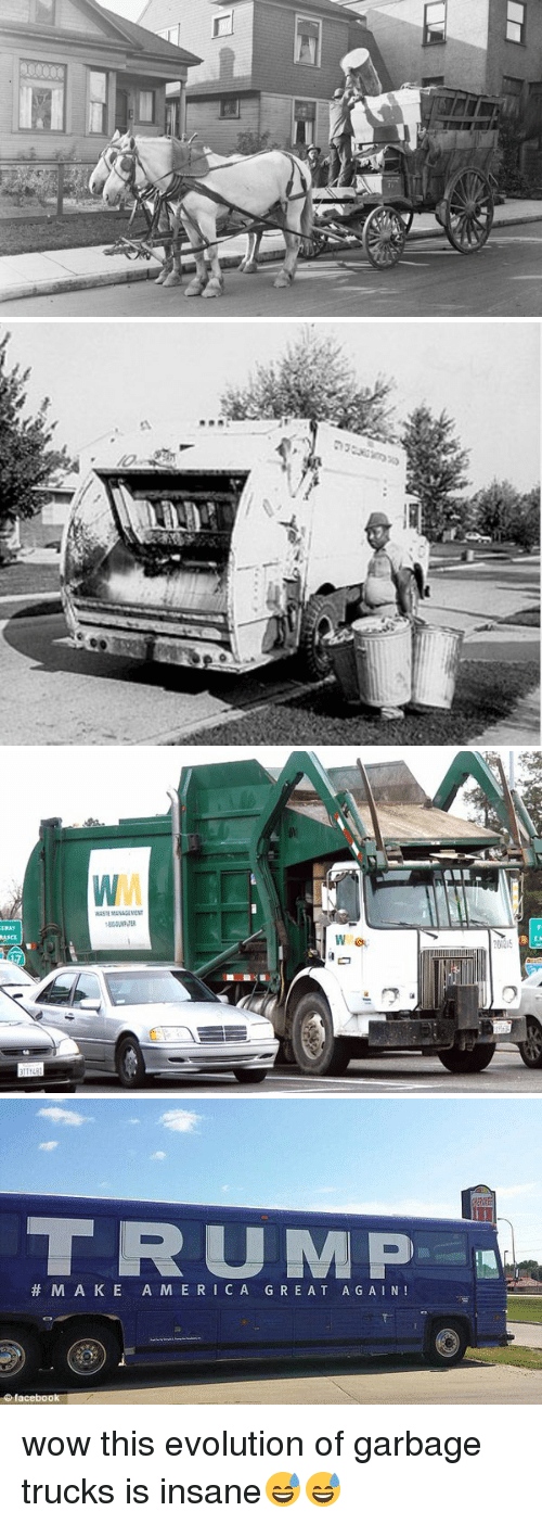 Waste Management: ciの20   WASTE MANAGEMENT  EM   T R U M P  M A K E A M E R I C A G REA T A G A I N  facebook wow this evolution of garbage trucks is insane😅😅