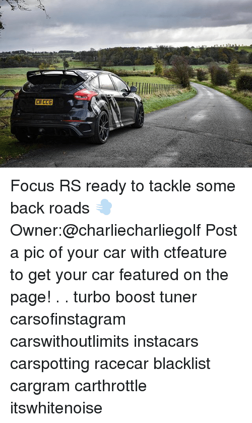Post A Pic: CII CCG Focus RS ready to tackle some back roads 💨 Owner:@charliecharliegolf Post a pic of your car with ctfeature to get your car featured on the page! . . turbo boost tuner carsofinstagram carswithoutlimits instacars carspotting racecar blacklist cargram carthrottle itswhitenoise