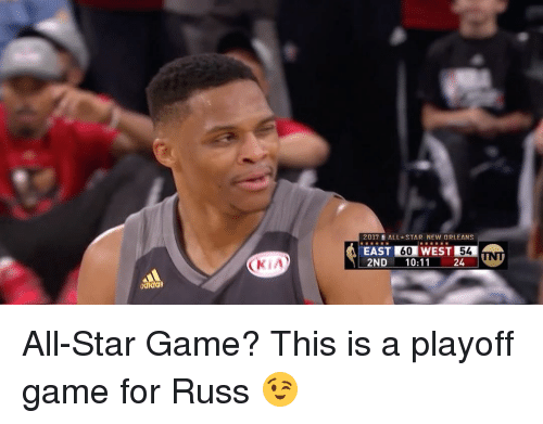 All Star, Sports, and Game: CKiA  2017 ALL STAR NEW ORLEANS  EAST  60  WEST  54  2ND 10:11  24 All-Star Game? This is a playoff game for Russ 😉
