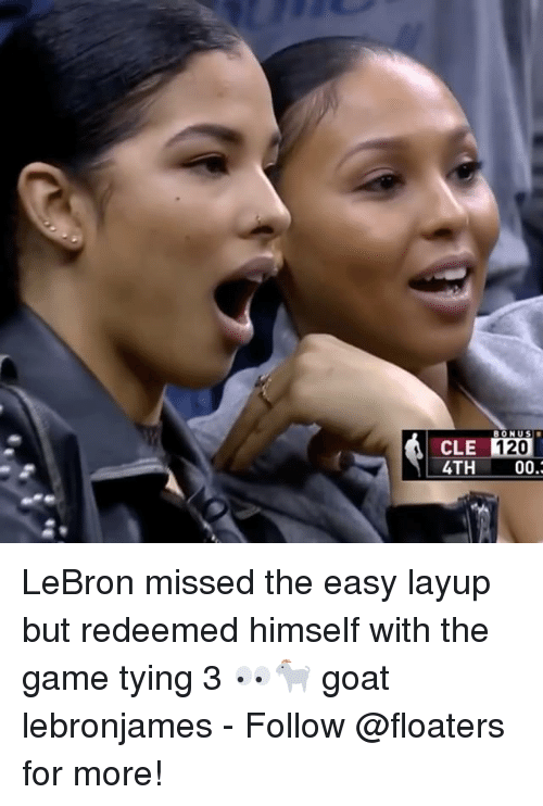 layup: CLE BONUS  4TH 00.2 LeBron missed the easy layup but redeemed himself with the game tying 3 👀🐐 goat lebronjames - Follow @floaters for more!