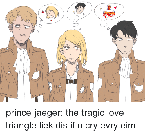 Liek: Clean prince-jaeger:  the tragic love triangle liek dis if u cry evryteim