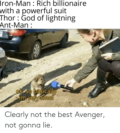 Not The: Clearly not the best Avenger, not gonna lie.