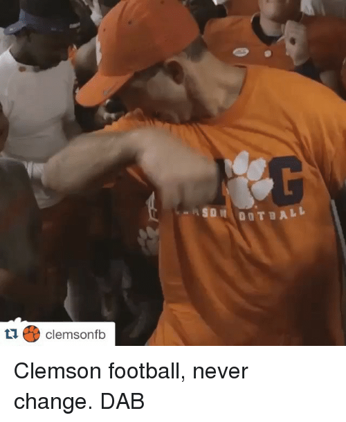 Sports, Change, and Never: Clemsonfb  SDN DOT ALL Clemson football, never change. DAB
