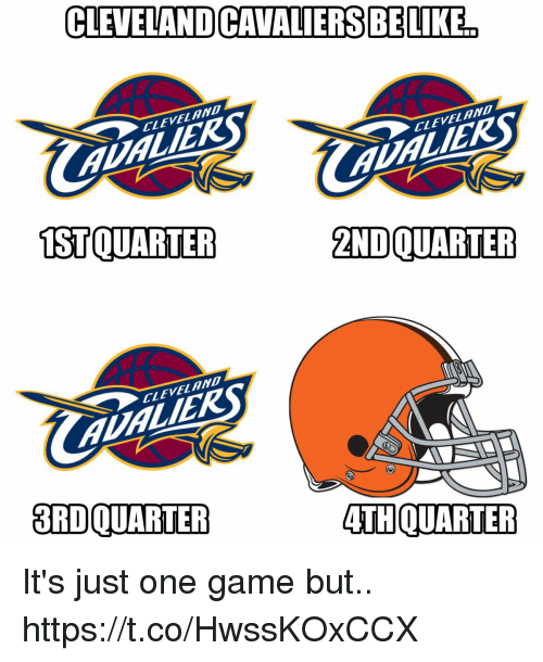 Football, Nfl, and Sports: CLEVELANDCAVALIERSBELIKE  VEL  VEL  TSTOUARTER  ZNDOUARTER  LEVEL  3RDOUARTER  ATHOUARTER It's just one game but.. https://t.co/HwssKOxCCX