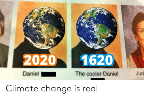 climate change: Climate change is real