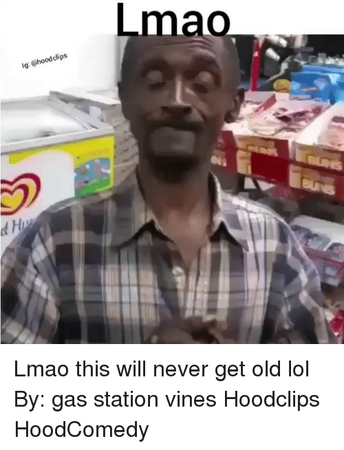 Funny, Clipse, and Station: clips  @hood Ig: Lmao Lmao this will never get old lol By: gas station vines Hoodclips HoodComedy