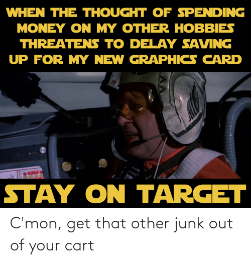 junk: C'mon, get that other junk out of your cart