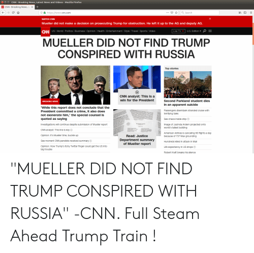 """robert kraft: CNN-Breaking News, Latest News and Videos-Mozilla Firefox  CNN-Breaking News, La x  https://www.cnn.com  Search  WATCH CNN  Mueller did not make a decision on prosecuting Trump for obstruction. He left it up to the AG and deputy AG  CNN US Worildl Polltics Business Opinion 