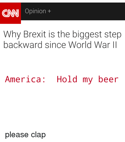 cnn opinion t why brexit is the biggest step backward 6227495 cnn opinion t why brexit is the biggest step backward since world