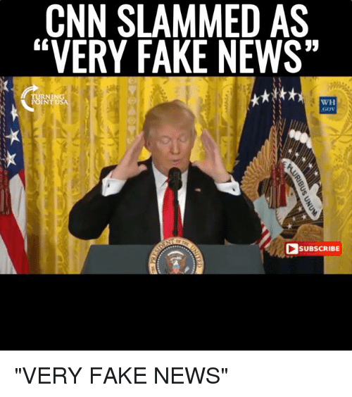 "cnn.com, Fake, and Gg: CNN SLAMMED AS  ""VERY FAKE NEWS""  GG  pyRNINg  WH  GCW  SUBSCRIBE  NRIBUS UNUM ""VERY FAKE NEWS"""