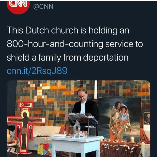 Deportation: @CNN  T his Dutch church is holding an  800-hour-and-counting service to  shield a family from deportation  cnn.it/2RsqJ89