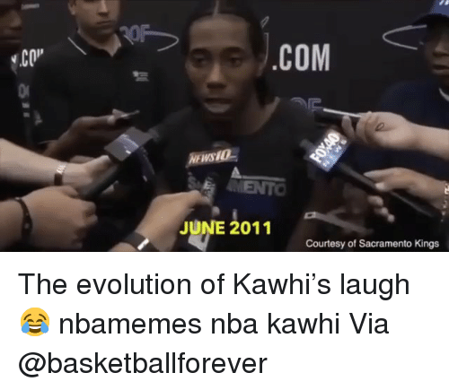 "Basketball, Nba, and Sacramento Kings: CO""  COM  SEMENTO  JUNE 2011  Courtesy of Sacramento Kings The evolution of Kawhi's laugh😂 nbamemes nba kawhi Via @basketballforever"