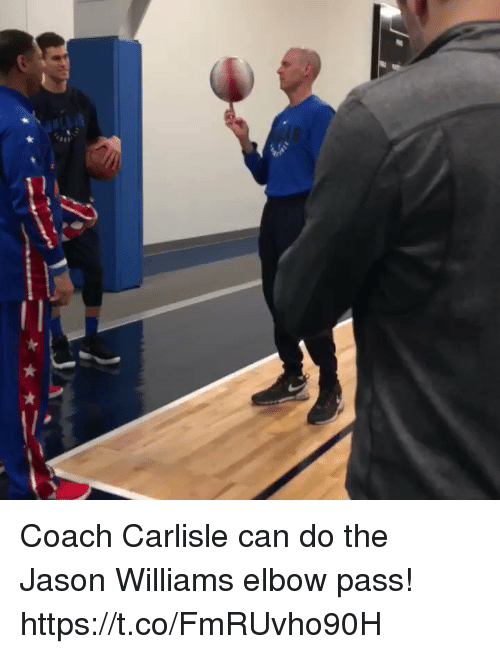Memes, 🤖, and Coach: Coach Carlisle can do the Jason Williams elbow pass! https://t.co/FmRUvho90H