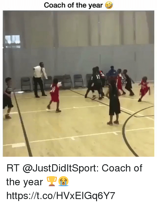 Funny, Coach, and  Year: Coach of the year RT @JustDidItSport: Coach of the year 🏆😭 https://t.co/HVxEIGq6Y7