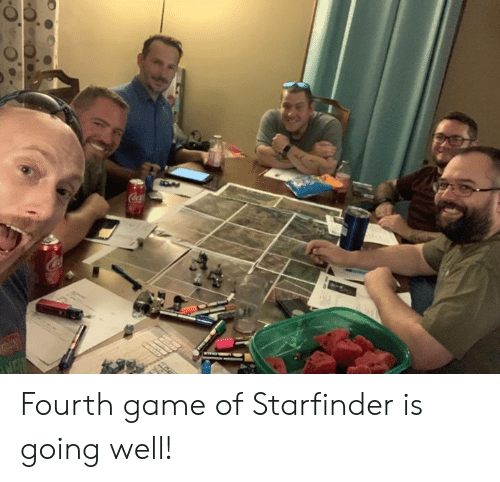 coca: Coca Fourth game of Starfinder is going well!