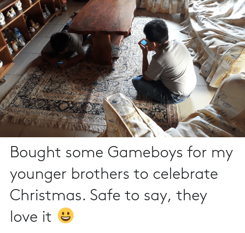 gameboys: CocaC Bought some Gameboys for my younger brothers to celebrate Christmas. Safe to say, they love it 😀