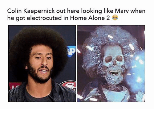 Home Alone 2: Colin Kaepernick out here looking like Marv when  he got electrocuted in Home Alone 2