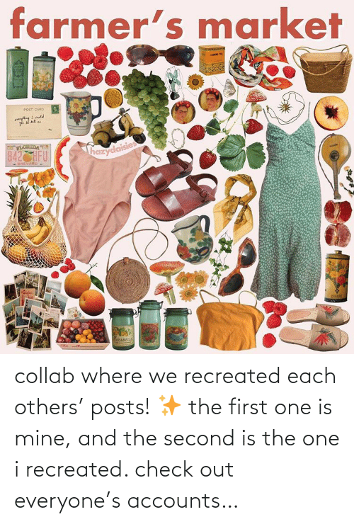 mine: collab where we recreated each others' posts! ✨ the first one is mine, and the second is the one i recreated. check out everyone's accounts…