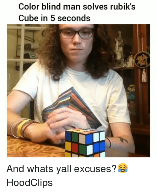 blind man: Color blind man solves rubik's  Cube in 5 seconds And whats yall excuses?😂 HoodClips