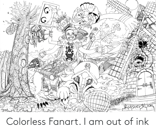 ink: Colorless Fanart. I am out of ink
