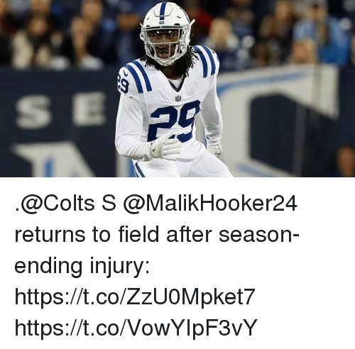 Indianapolis Colts, Memes, and 🤖: .@Colts S @MalikHooker24 returns to field after season-ending injury: https://t.co/ZzU0Mpket7 https://t.co/VowYIpF3vY
