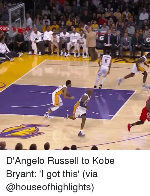 Kobe Bryant, Sports, and Kobe: com  G  G  8 D'Angelo Russell to Kobe Bryant: 'I got this' (via @houseofhighlights)