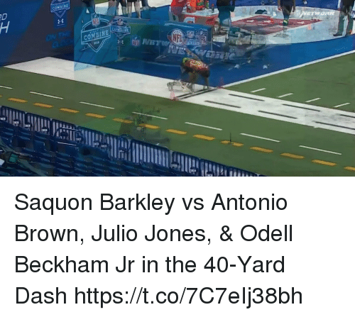Nfl, Odell Beckham Jr., and Antonio Brown: COMBINE  COMBINE Saquon Barkley vs Antonio Brown, Julio Jones, & Odell Beckham Jr in the 40-Yard Dash https://t.co/7C7eIj38bh