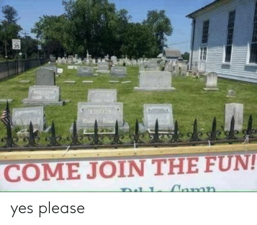yes please: COME JOIN THE FUN!  Anmn yes please
